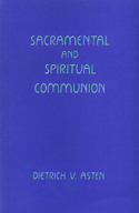 SACRAMENTAL AND SPIRITUAL COMMUNION