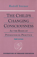 THE CHILD'S CHANGING CONSCIOUSNESS