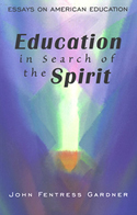 EDUCATION IN SEARCH OF THE SPIRIT