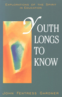 YOUTH LONGS TO KNOW