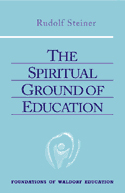 THE SPIRITUAL GROUND OF EDUCATION