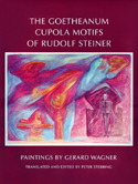 THE GOETHEANUM CUPOLA MOTIFS OF RUDOLF STEINER