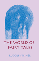 THE WORLD OF FAIRY TALES