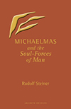 MICHAELMAS AND THE SOUL FORCES OF MAN