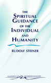 SPIRITUAL GUIDANCE OF THE INDIVIDUAL AND HUMANITY