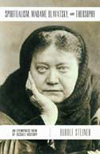 SPIRITUALISM, MADAME BLAVATSKY, AND THEOSOPHY
