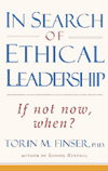 IN SEARCH OF ETHICAL LEADERSHIP