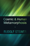 COSMIC AND HUMAN METAMORPHOSIS