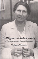 ITA WEGMAN AND ANTHROPOSOPHY