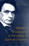 STEINER'S THEOSOPHY & PRINCIPLES OF SPIRITUAL SCIENCE