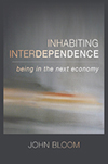 INHABITING INTERDEPENDENCE