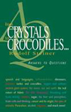 FROM CRYSTALS TO CROCODILES...